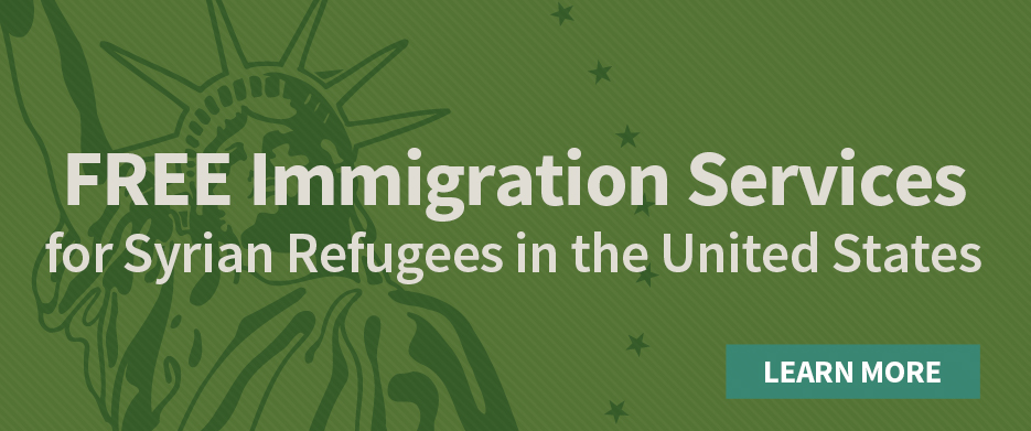 Free Immigration Services for Syrian refugees in the United States—Learn more